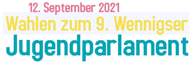 Wahlen zum 9. Wennigser Jugendparlament: Aufruf zur Kandidatur